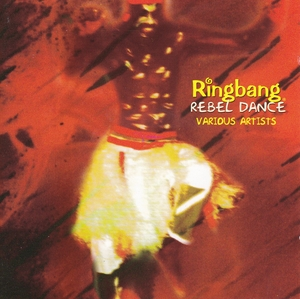 Ringbang Rebel Dance album cover