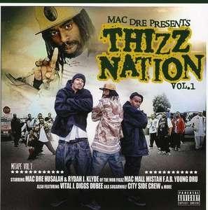 Mac Dre Presents Thizz Nation Vol. 1 album cover