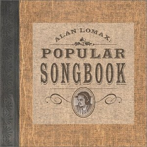 Alan Lomax: Popular Songbook album cover