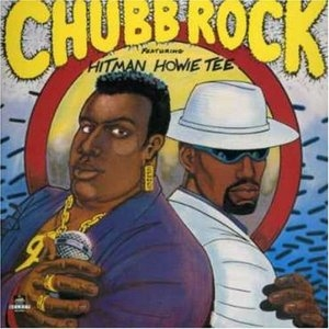 Chubb Rock Featuring Hitman Howie Tee album cover
