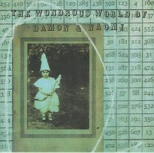 Wondrous World Of Damon & Naomi album cover