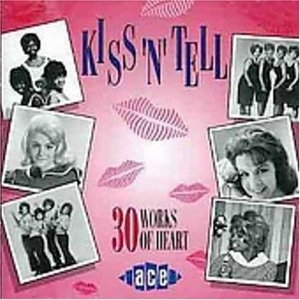 Kiss 'N' Tell: 30 Works Of Heart album cover