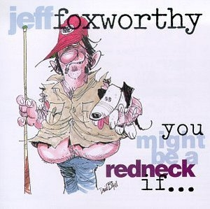 You Might Be A Redneck If album cover