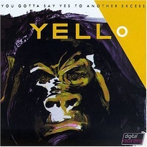 You Gotta Say Yes To Another Excess album cover