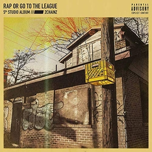 Rap Or Go To The League album cover