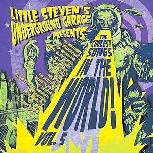 Little Steven's Underground Garage Presents The Coolest Songs In The World! Vol.5 album cover