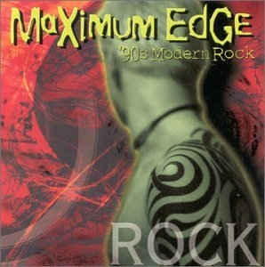 Maximum Edge: '90s Modern Rock album cover