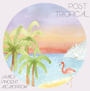 Post Tropical album cover