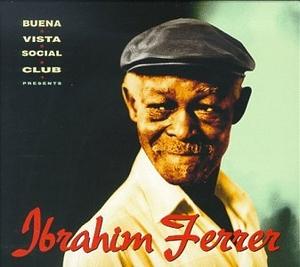 Buena Vista Social Club Presents Ibrahim Ferrer album cover