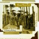 Brasil: A Century of Song... album cover
