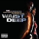 Waist Deep: Music From An... album cover