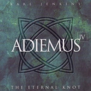 Adiemus IV-The Eternal Knot album cover