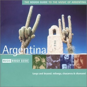 The Rough Guide To The Music Of Argentina album cover