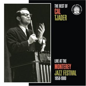 The Best Of Cal Tjader: Live At The Monterey Jazz Festival 1958-1980 album cover