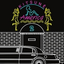 Kitsuné America 2 album cover