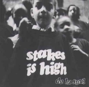 Stakes Is High album cover