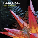 LateNightTales: Jon Hopki... album cover