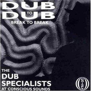 Dub To Dub Vol.1: Break To Break album cover