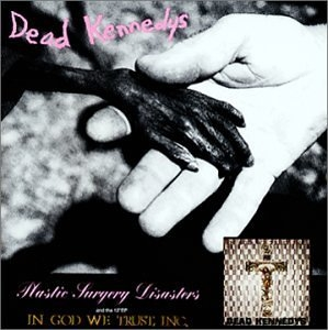 Plastic Surgery Disasters~ In God We Trust, Inc. album cover