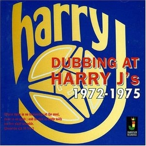 Dubbing At Harry J's 1972-1975 (Exp) album cover