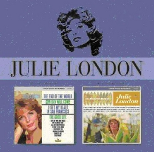The End Of The World~ The Wonderful World Of Julie London album cover