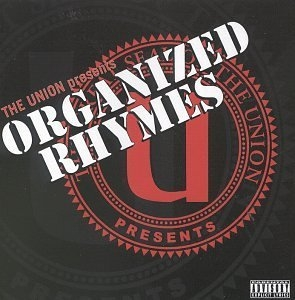The Union Presents: Organized Rhymes album cover