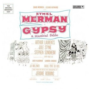 Gypsy - A Musical Fable (1959 Original Broadway Cast) album cover
