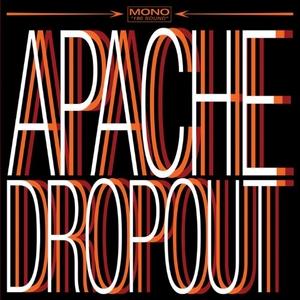 Apache Dropout album cover