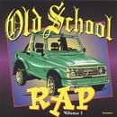 Old School Rap Vol.1 (Thu... album cover