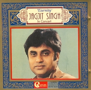 Eternity: Jagjit Singh In Concert album cover