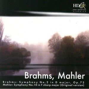 Brahms: Symphony No.2~ Mahler: Symphony No.10 album cover