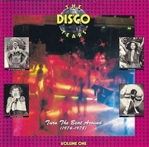 The Disco Years Vol.1: Turn The Beat Around album cover