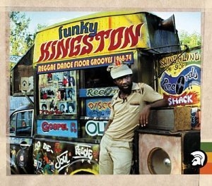Funky Kingston: Reggae Dance Floor Grooves 1968-74 album cover