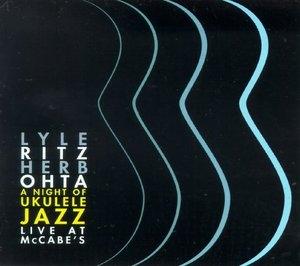 A Night Of Ukulele Jazz Live At McCabe's album cover