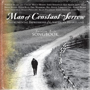 American Roots Songbook: Man Of Constant Sorrow album cover