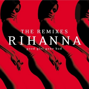 Good Girl Gone Bad: The Remixes album cover