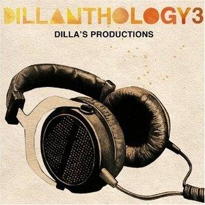 Dillanthology 3: Dilla's Productions album cover
