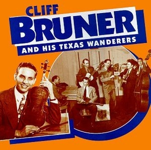 Cliff Bruner And His Texas Wanderers album cover