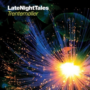 LateNightTales: Trentemøller album cover
