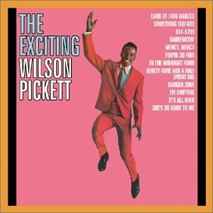 The Exciting Wilson Pickett album cover