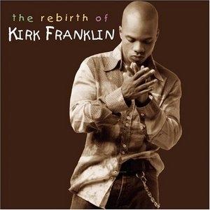 The Rebirth Of Kirk Franklin album cover