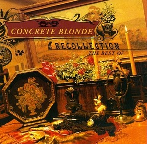 Recollection: The Best Of Concrete Blonde album cover