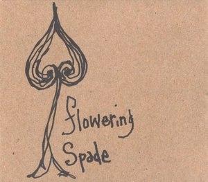 Flowering Spade album cover