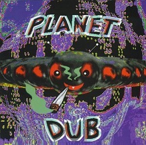 Planet Dub album cover
