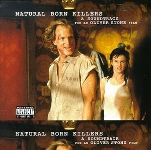 Natural Born Killers: Original Motion Picture Soundtrack album cover