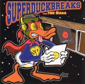 Super Duck Breaks & Super Duper Duck Breaks...The Saga album cover