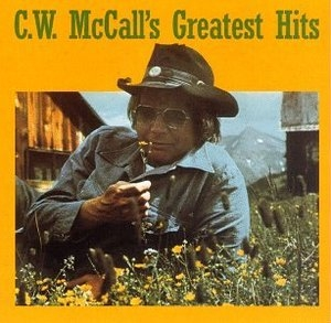 C.W. McCalls: Greatest Hits album cover