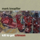 Kill To Get Crimson album cover