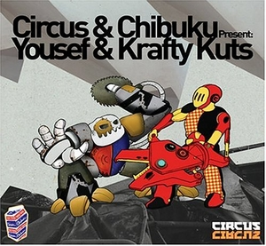Circus & Chibuku Present: Yousef & Krafty Kuts album cover