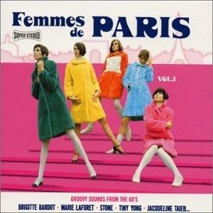 Femmes De Paris, Vol. 1: Groovy Sounds From The 60's album cover